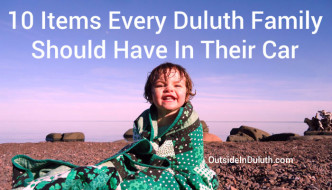 10 Items Every Duluth Family Should Have In Their Car