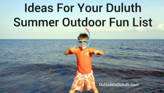 Ideas for Your Duluth Summer Outdoor Fun List