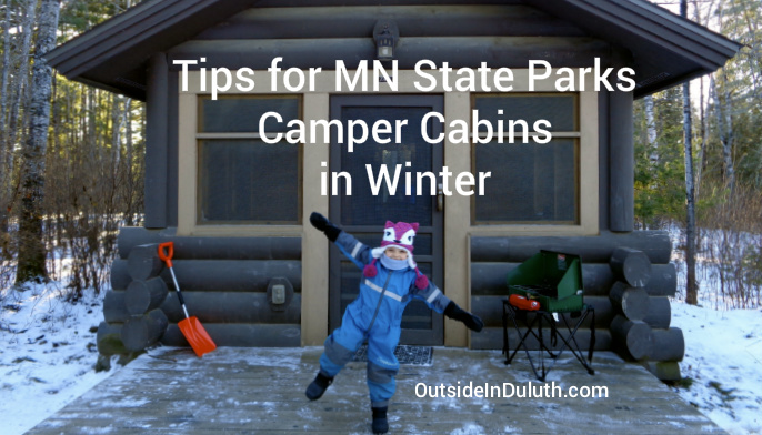 Tips for MN State Park Camper Cabins in Winter